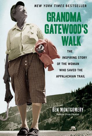 Grandma Gatewood's Walk by BenMontgomery