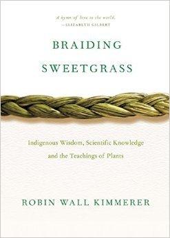 Braiding Sweetgrass by Robin WallKimmerer